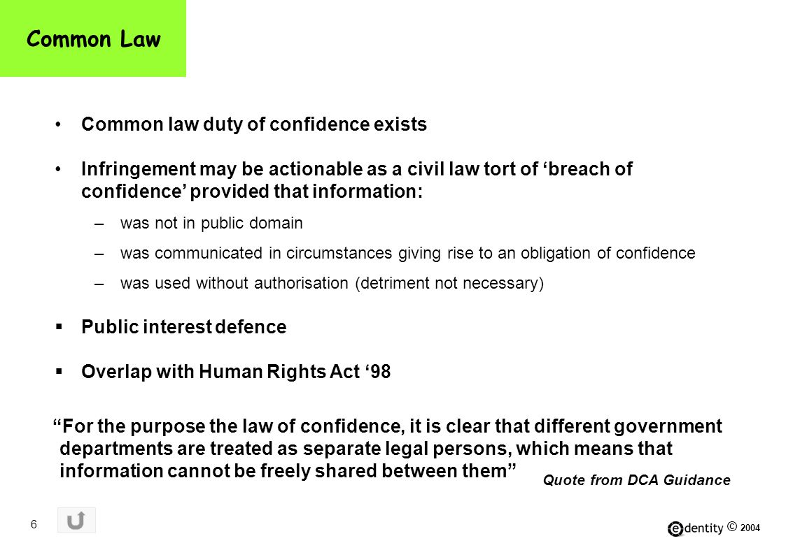© 2004 7 Specific obligations of confidence Various statutory obligations prohibit the disclosure of certain types of information.