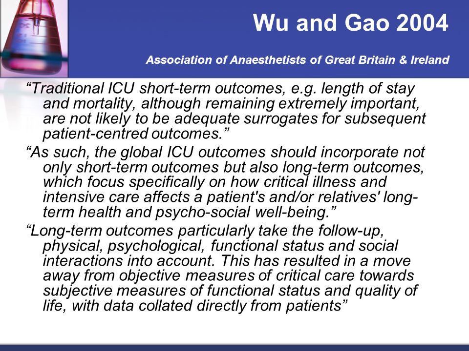 Wu and Gao 2004 Association of Anaesthetists of Great Britain & Ireland Traditional ICU short-term outcomes, e.g.
