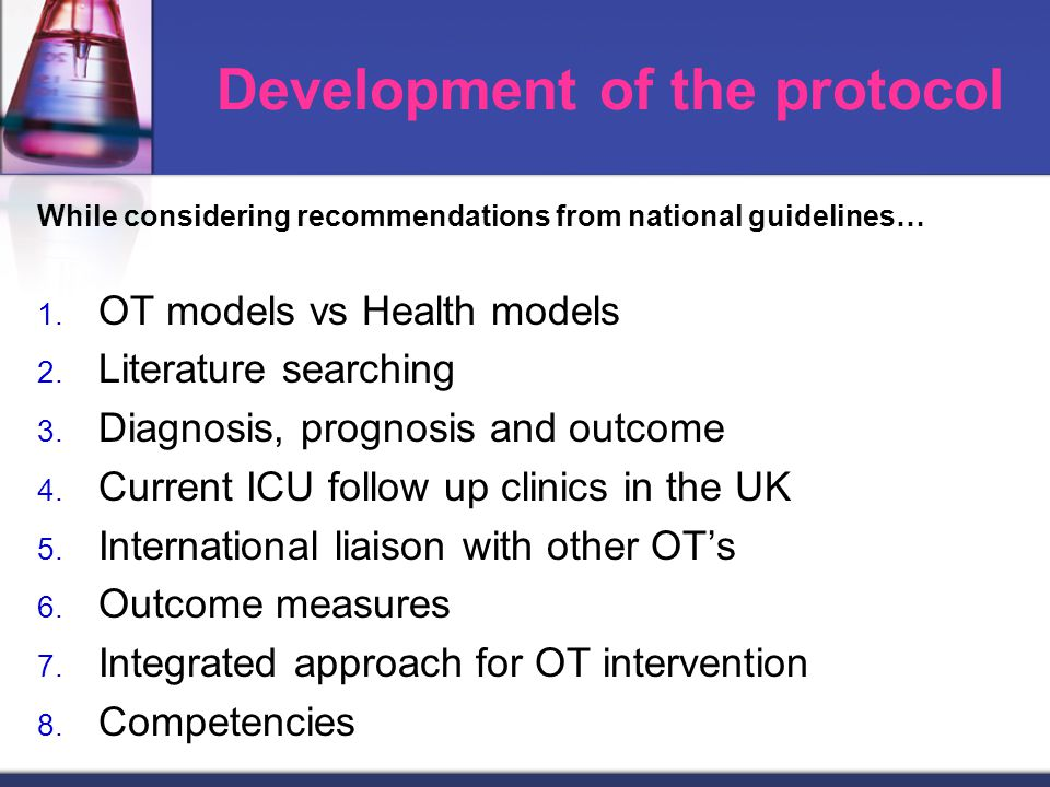 Development of the protocol While considering recommendations from national guidelines… 1.
