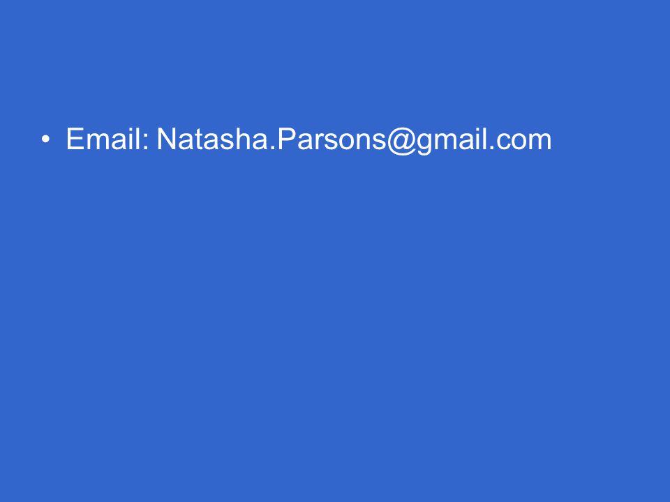 Email: Natasha.Parsons@gmail.com