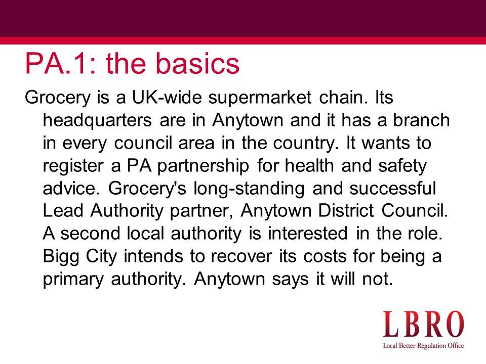 PA.1: the basics Grocery is a UK-wide supermarket chain.