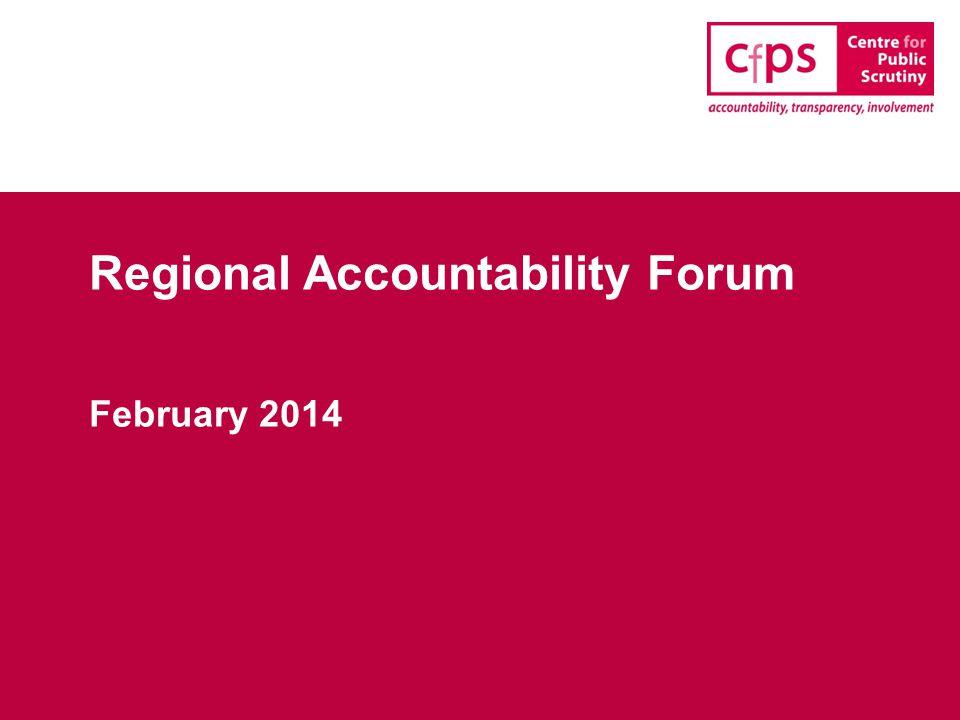 Regional Accountability Forum February 2014
