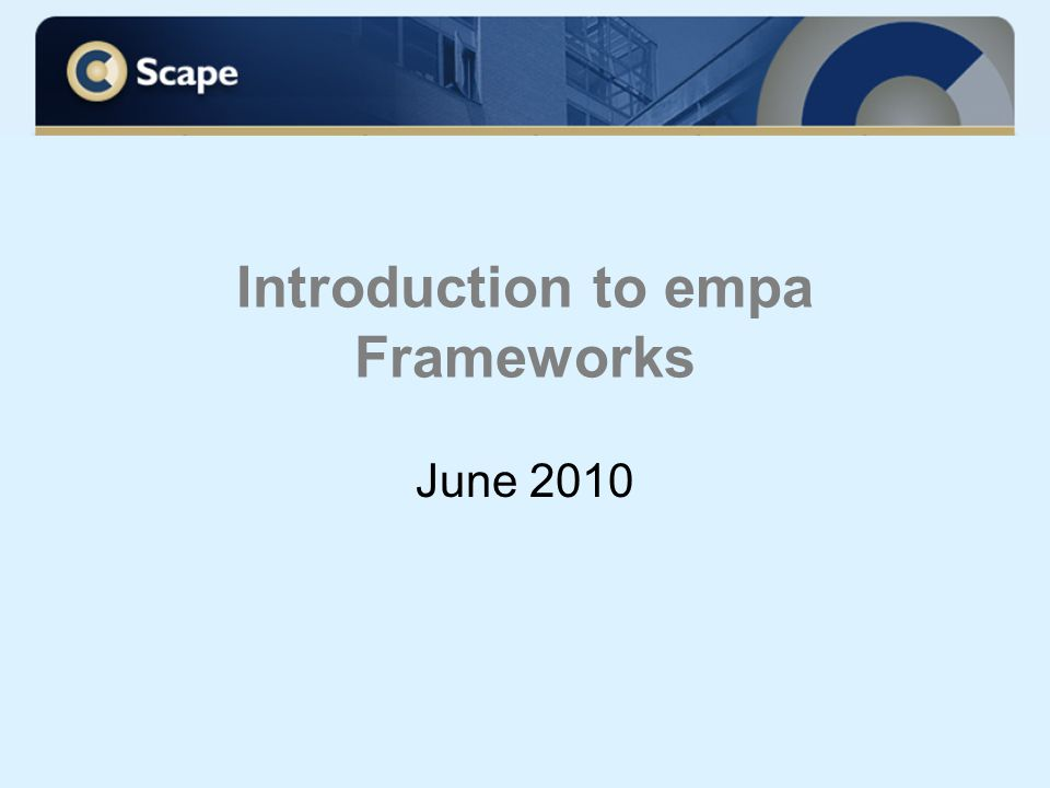 Introduction to empa Frameworks June 2010