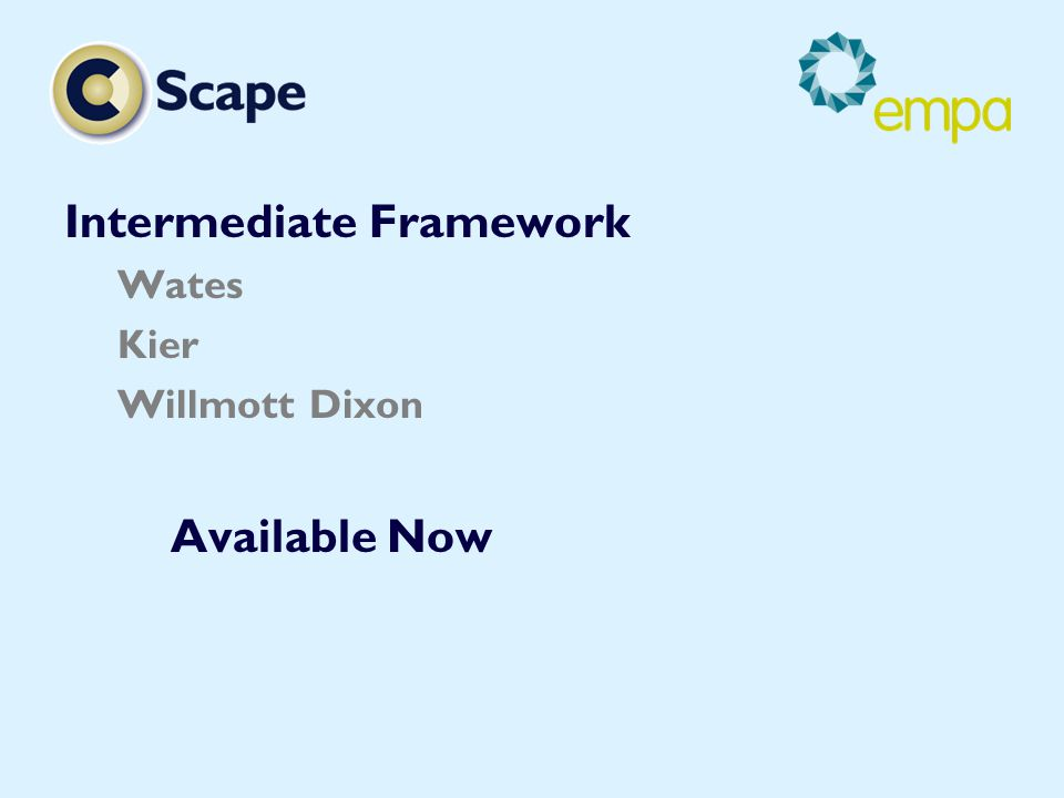 Intermediate Framework Wates Kier Willmott Dixon Available Now