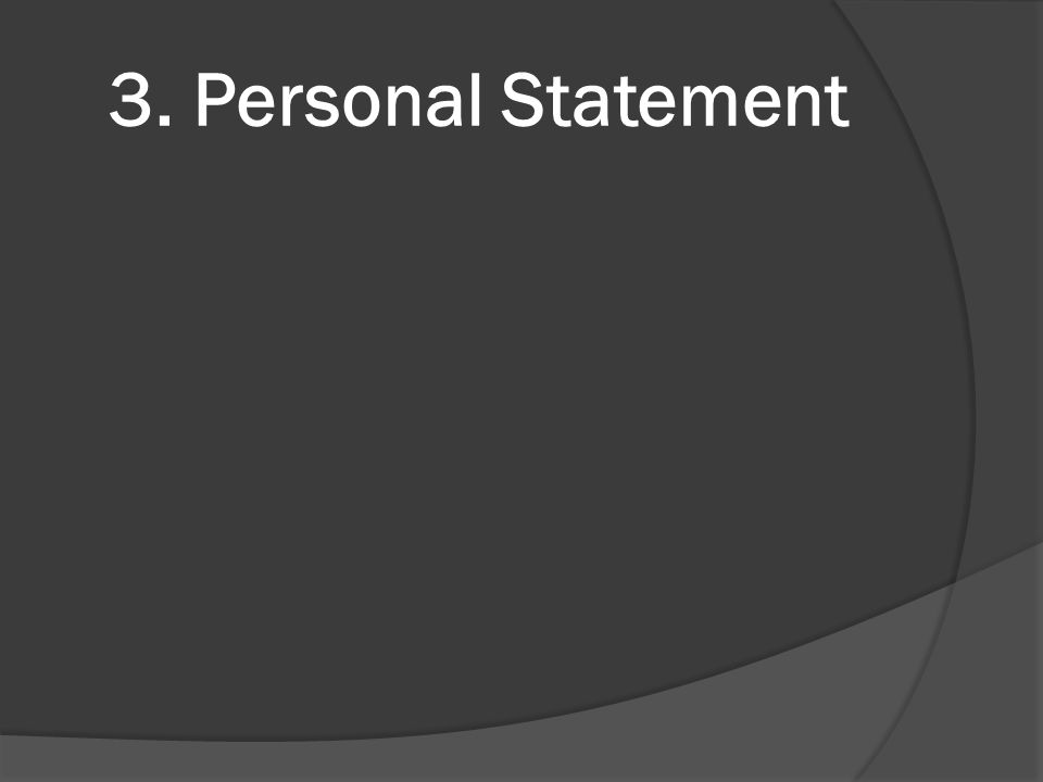 3. Personal Statement