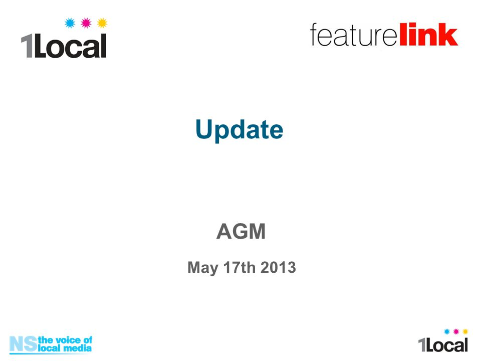 AGM May 17th 2013 Update