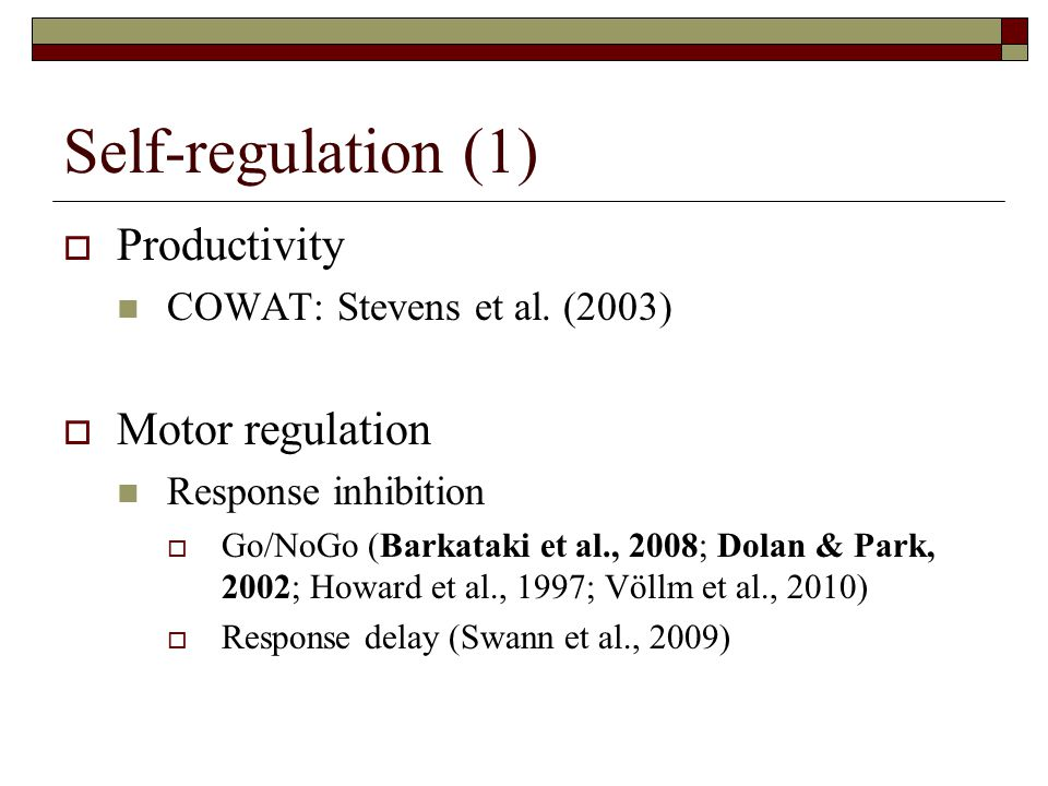 Executive  Planning – SOC  Decision-making – CGT  Motor/response control – AGN  Cognitive flexibility