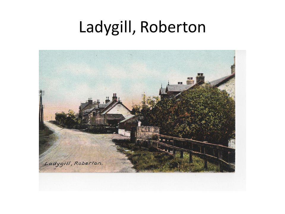 Ladygill, Roberton