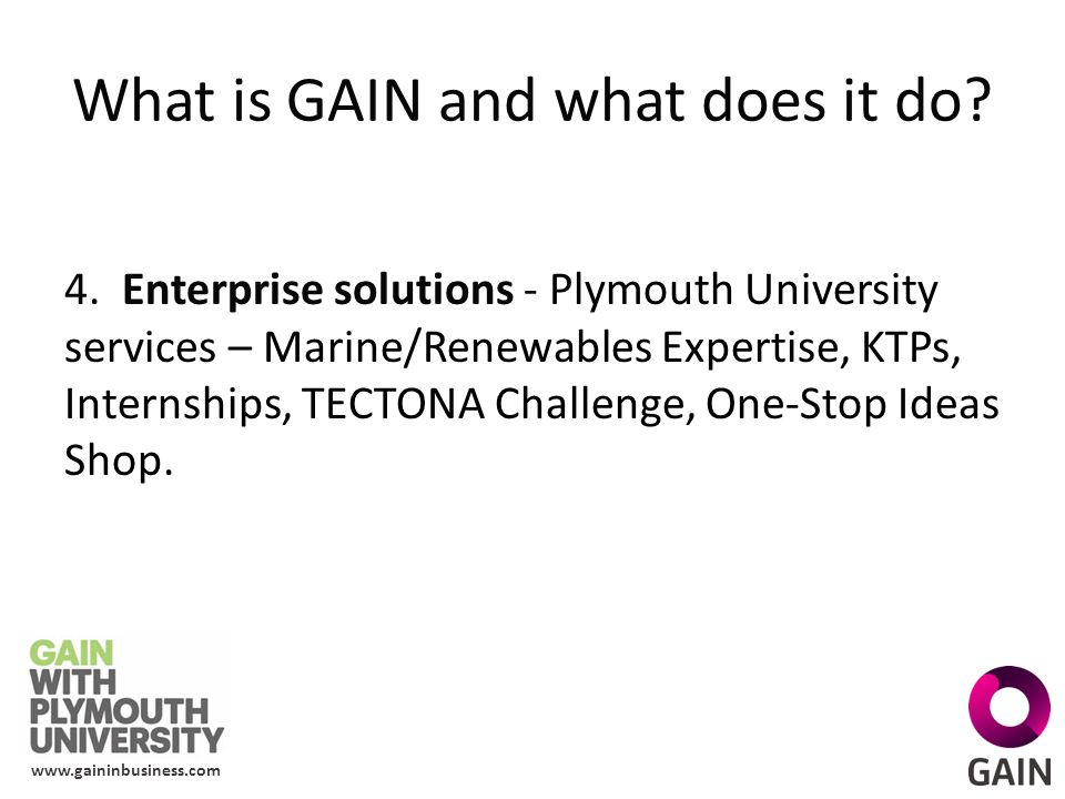 www.gaininbusiness.com What is GAIN and what does it do.