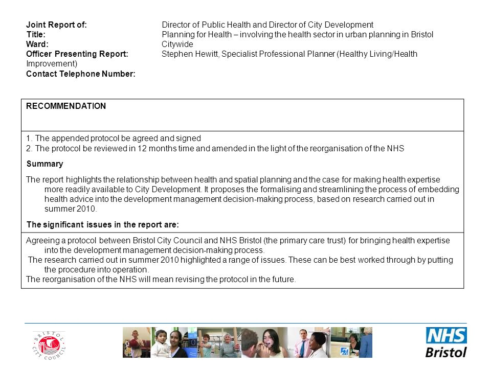 Joint Report of:Director of Public Health and Director of City Development Title:Planning for Health – involving the health sector in urban planning i