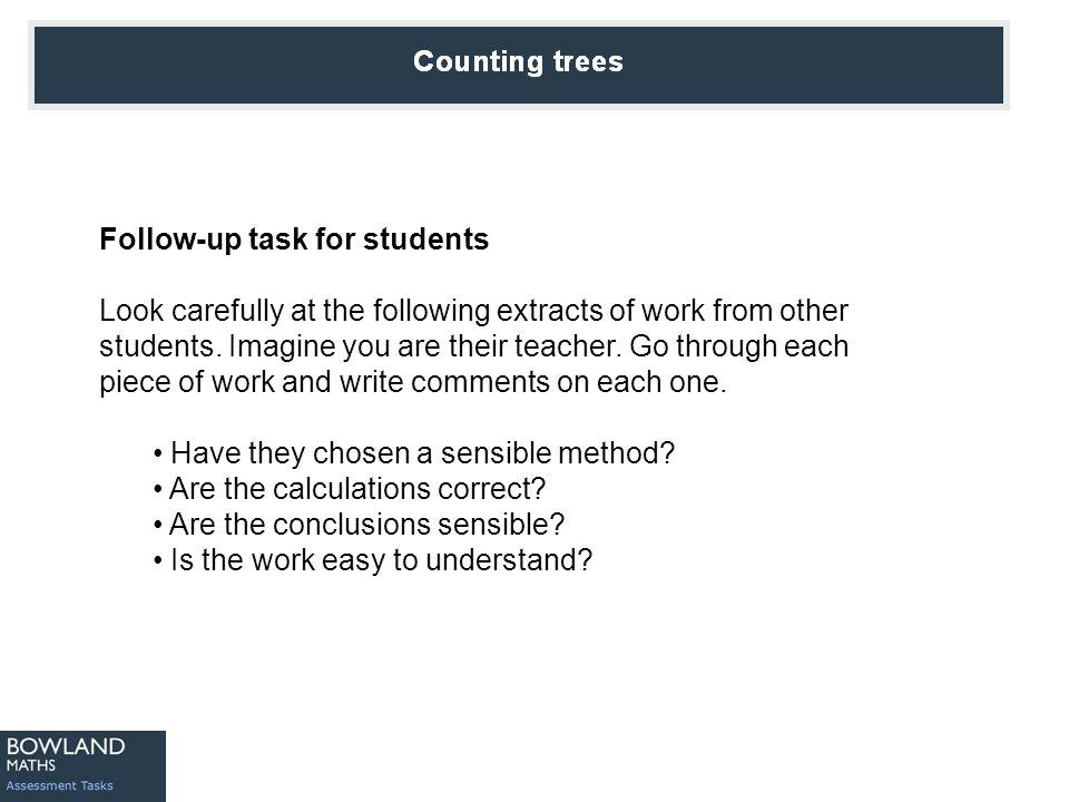 Counting Trees Sample response: Sarah
