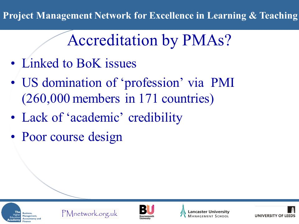 Project Management Network for Excellence in Learning & Teaching Accreditation by PMAs.