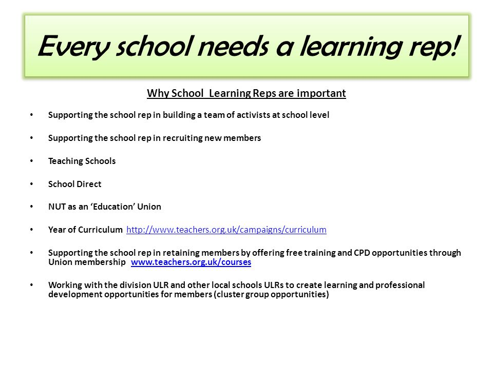 Every school needs a learning rep.