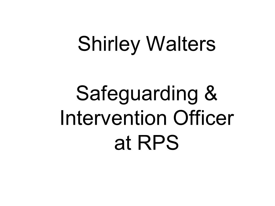 Shirley Walters Safeguarding & Intervention Officer at RPS
