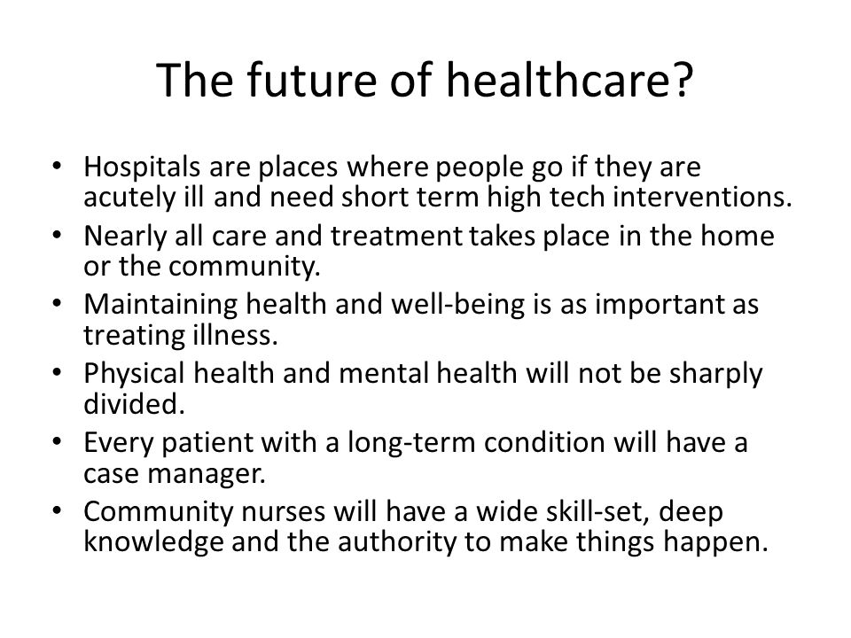 The future of healthcare.