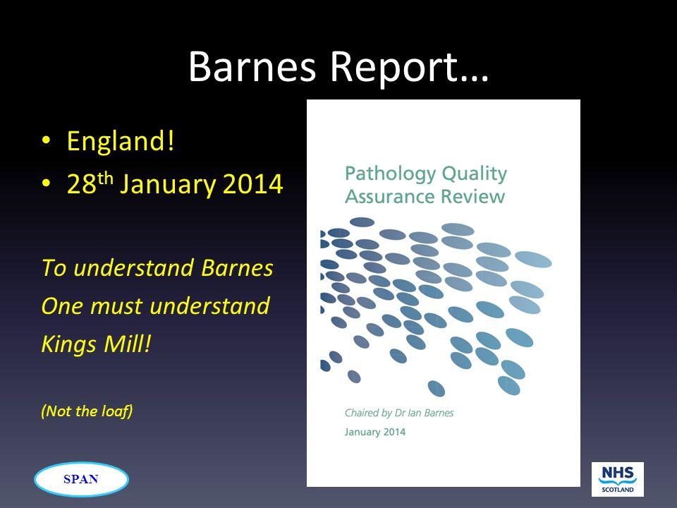 SPAN Barnes Report… England.