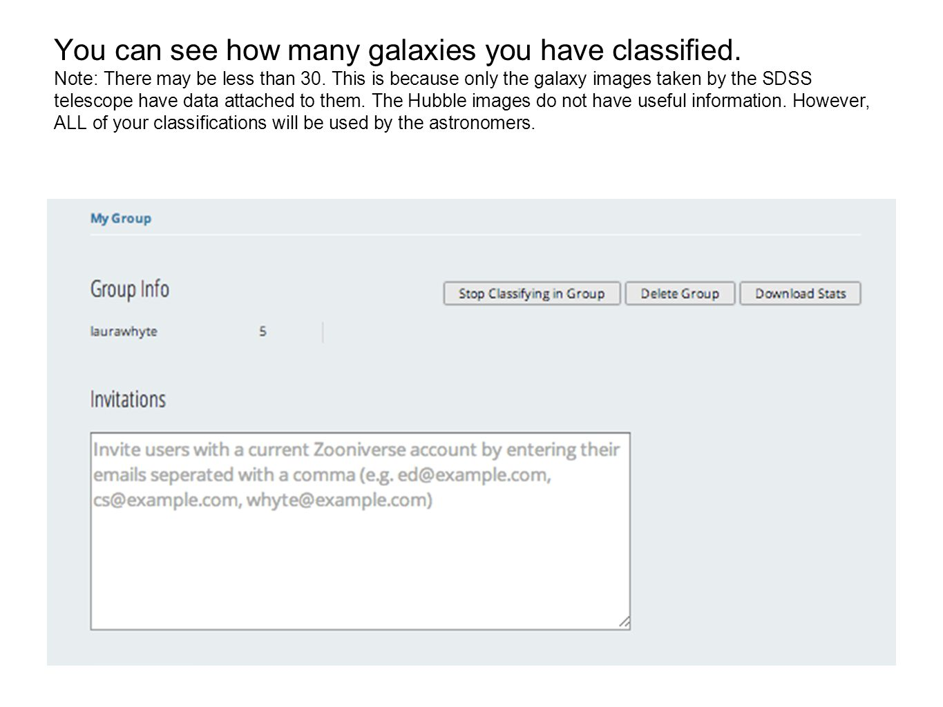 You can see how many galaxies you have classified.