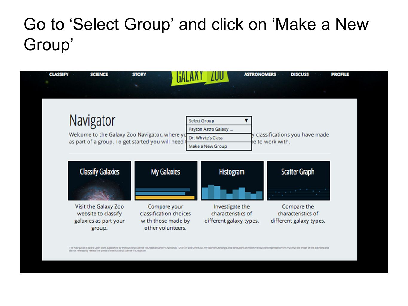Go to 'Select Group' and click on 'Make a New Group'