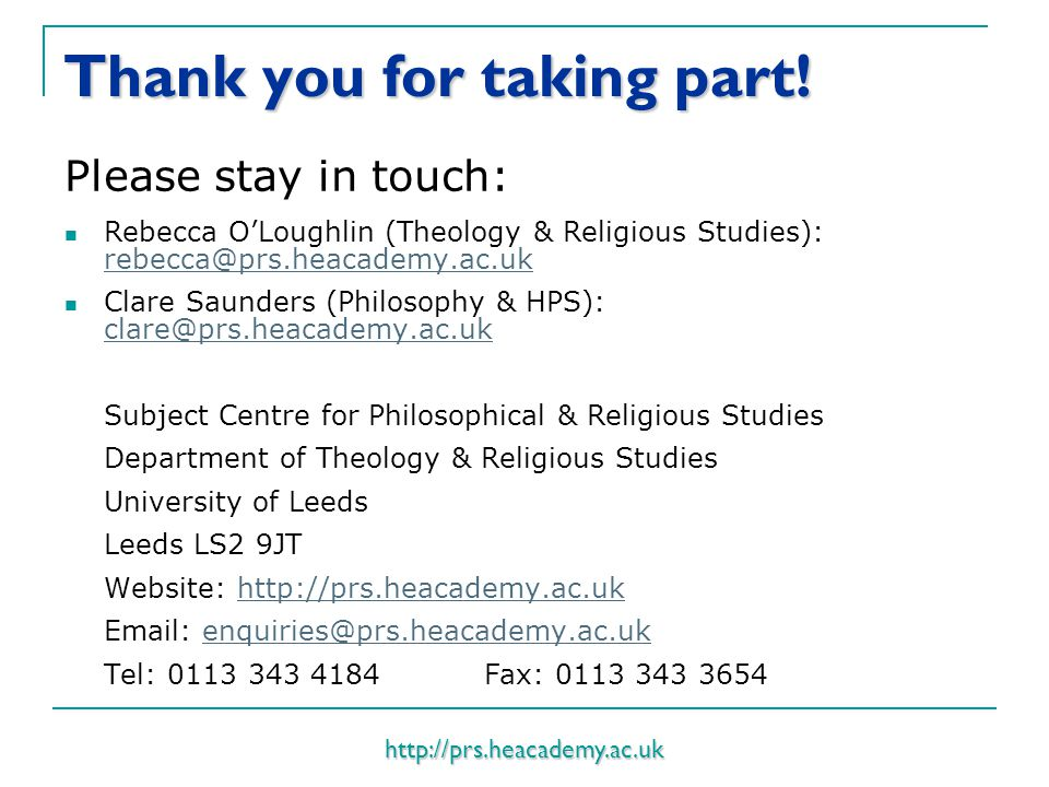 http://prs.heacademy.ac.uk Thank you for taking part.