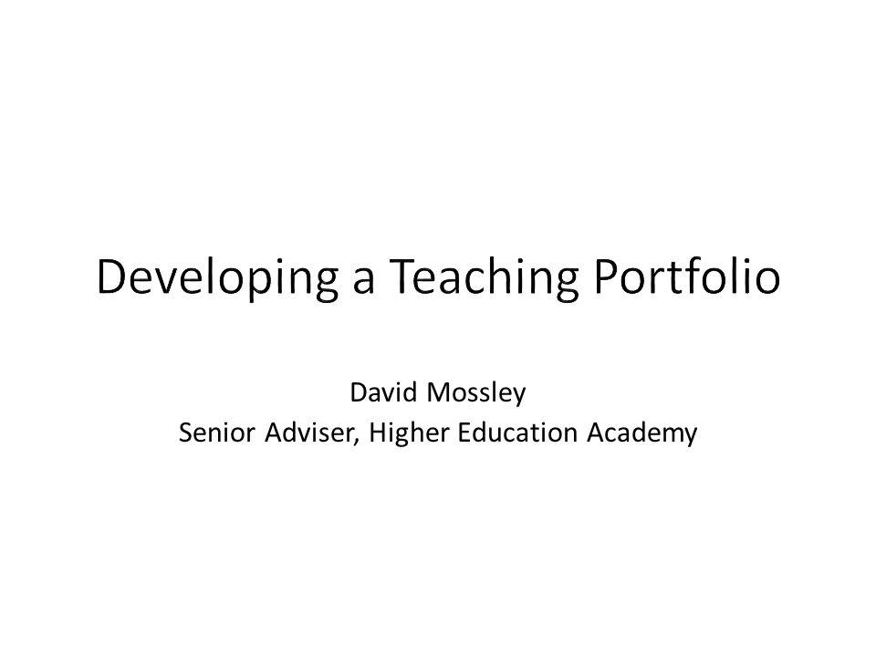 David Mossley Senior Adviser, Higher Education Academy