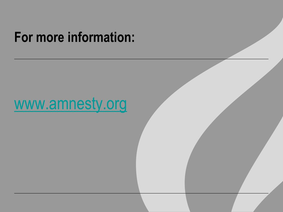 For more information: www.amnesty.org