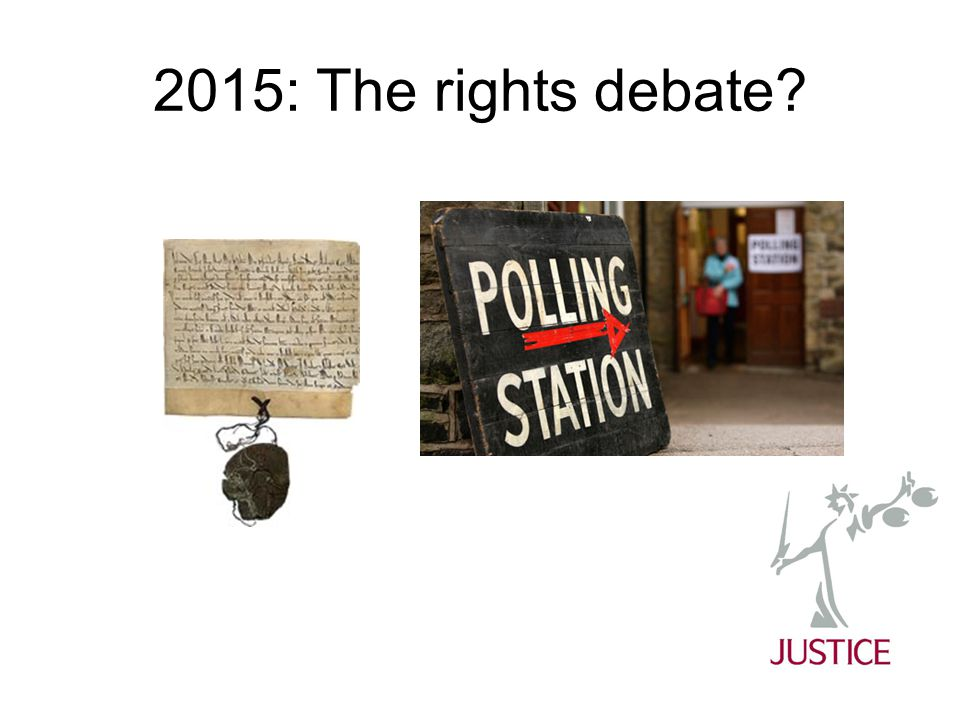 2015: The rights debate?