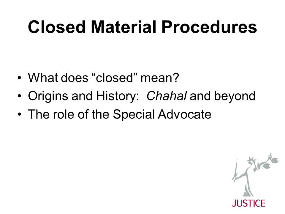 Closed Material Procedures What does closed mean.