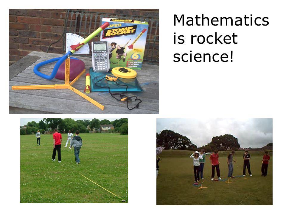 Mathematics is rocket science!