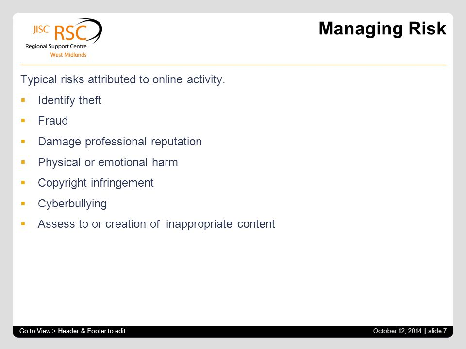 Managing Risk Typical risks attributed to online activity.