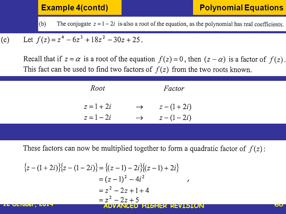 12 October, 2014 St Joseph s College ADVANCED HIGHER REVISION 60 Polynomial EquationsExample 4(contd)