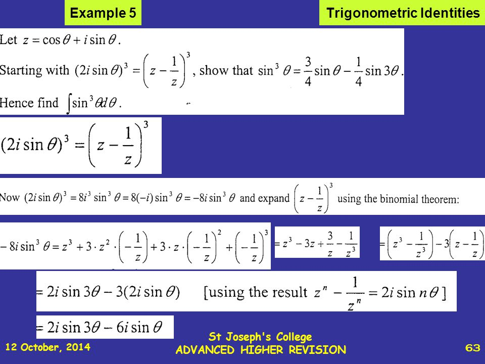 12 October, 2014 St Joseph s College ADVANCED HIGHER REVISION 63 Trigonometric IdentitiesExample 5