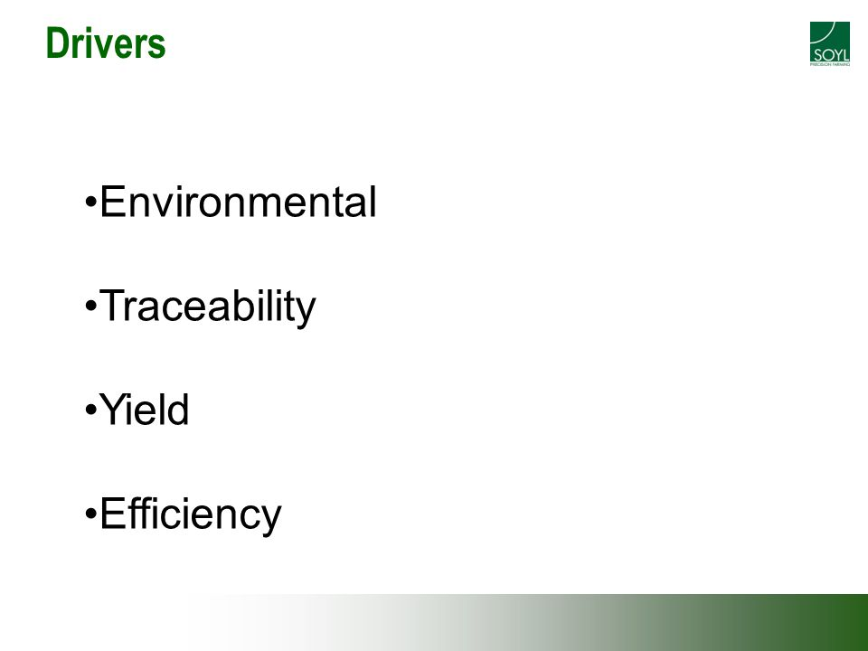 Drivers Environmental Traceability Yield Efficiency