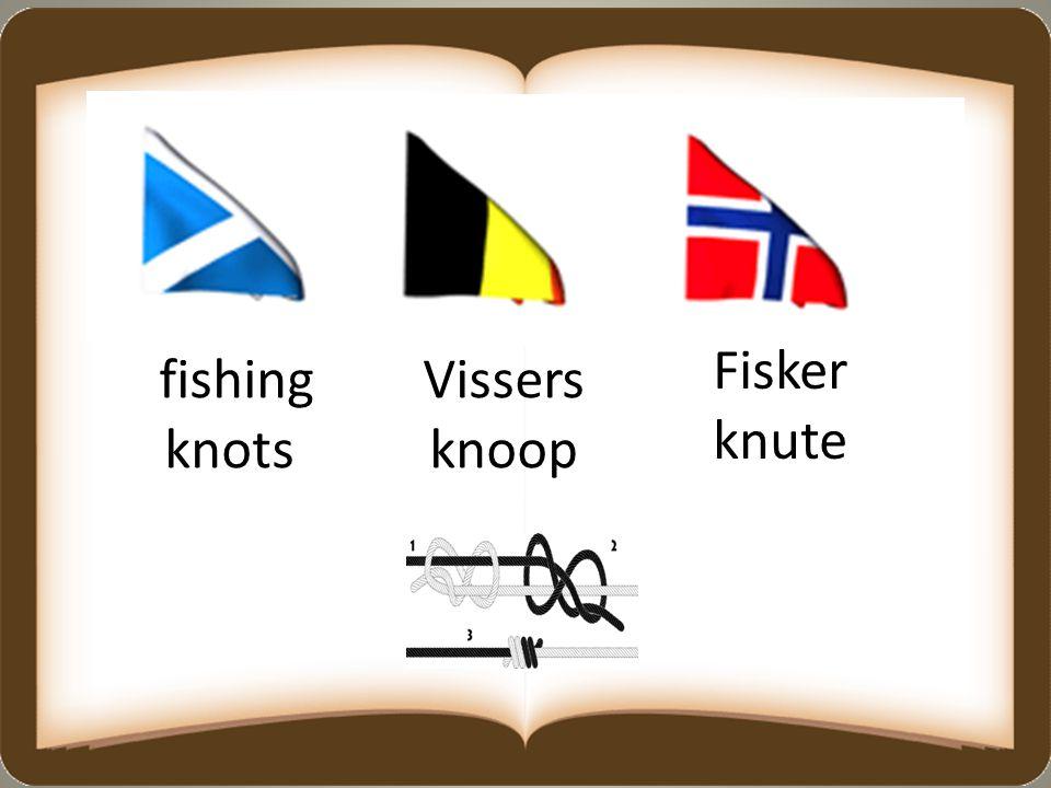 fishing knots Vissers knoop Fisker knute