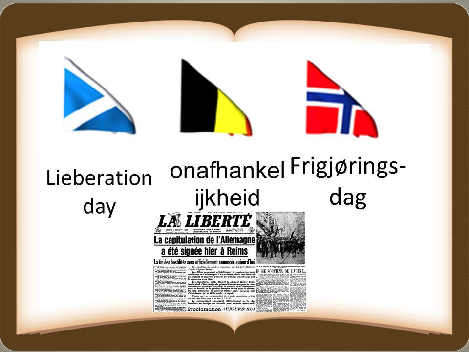 Frigjørings- dag onafhankel ijkheid Lieberation day