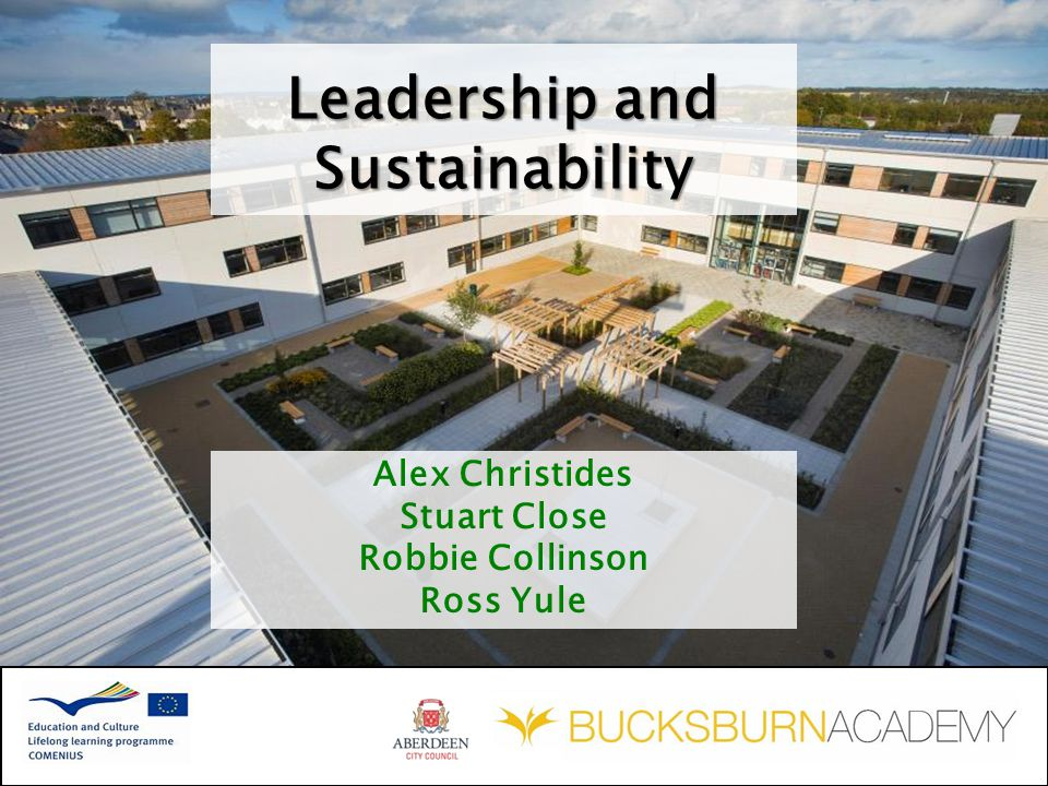 Alex Christides Stuart Close Robbie Collinson Ross Yule Leadership and Sustainability