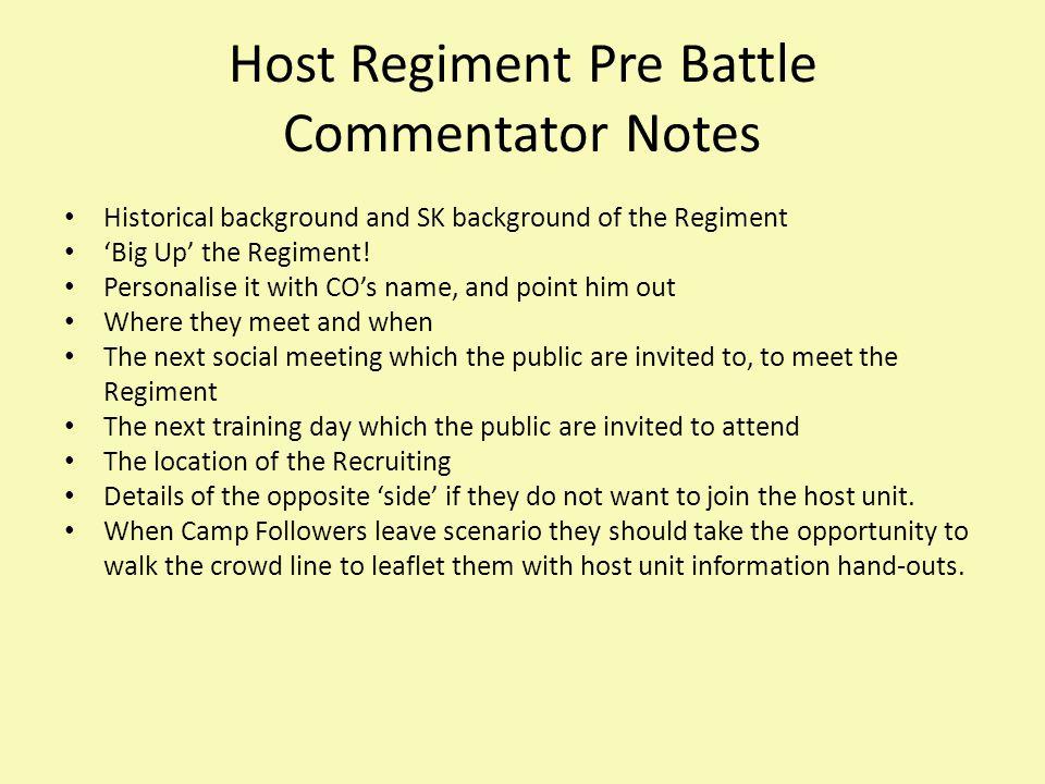 Host Regiment Pre Battle Commentator Notes Historical background and SK background of the Regiment 'Big Up' the Regiment.