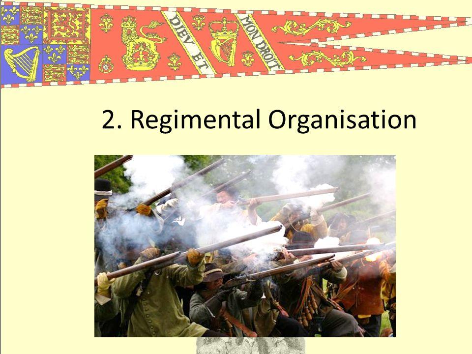 2. Regimental Organisation