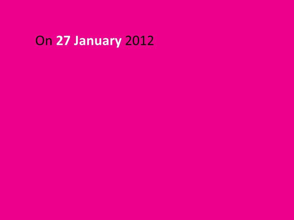 On 27 January 2012