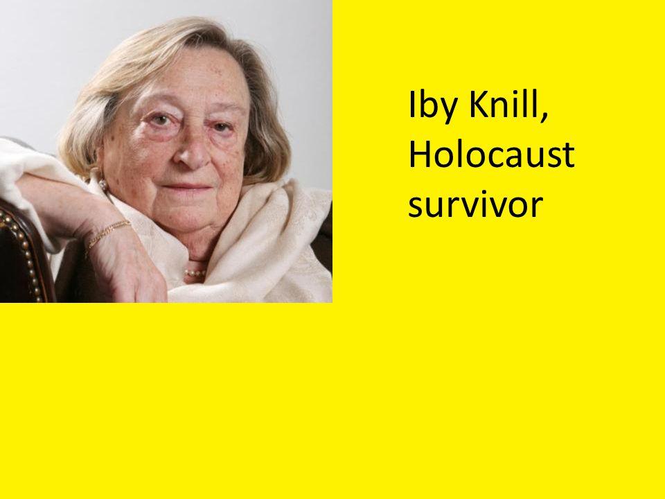 Iby Knill, Holocaust survivor