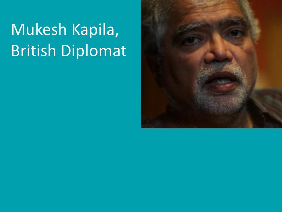 Mukesh Kapila, British Diplomat