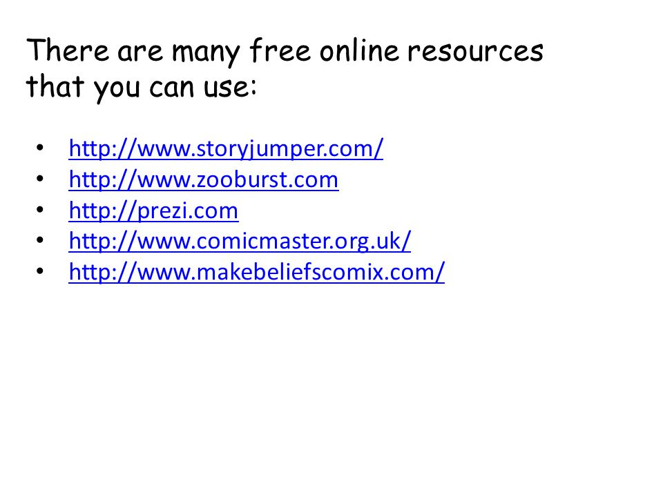 There are many free online resources that you can use: http://www.storyjumper.com/ http://www.zooburst.com http://prezi.com http://www.comicmaster.org