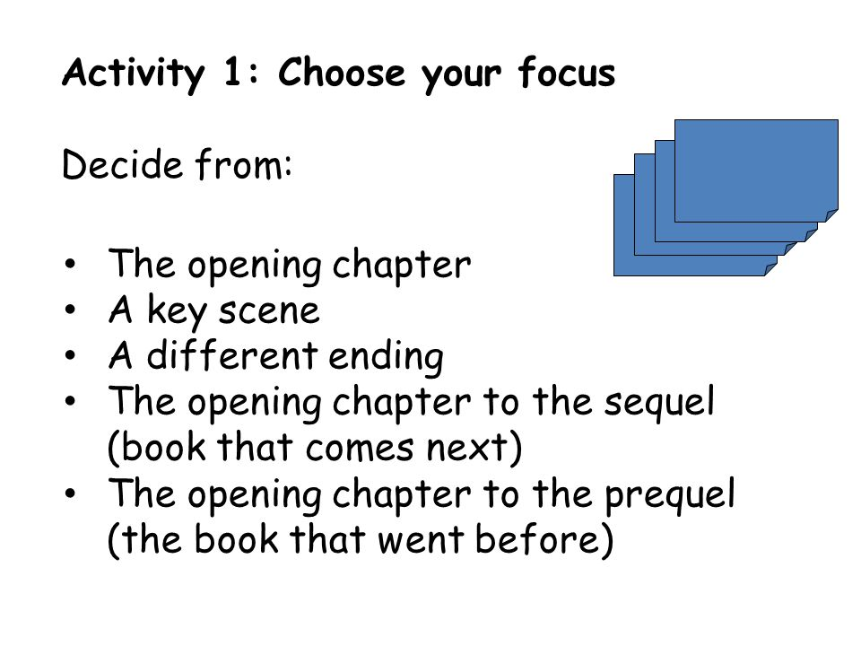 The opening chapter A key scene A different ending The opening chapter to the sequel (book that comes next) The opening chapter to the prequel (the bo