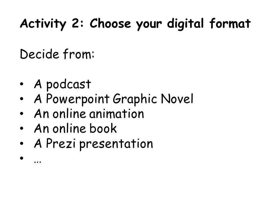 Now go and create your 'digital narrative'.