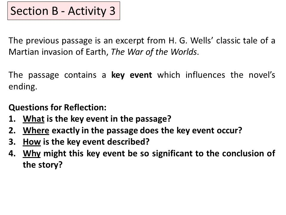Section B - Activity 3 The previous passage is an excerpt from H.
