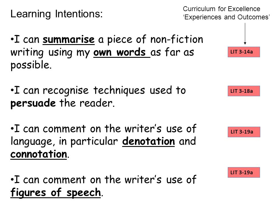 Learning Intentions: I can summarise a piece of non-fiction writing using my own words as far as possible.