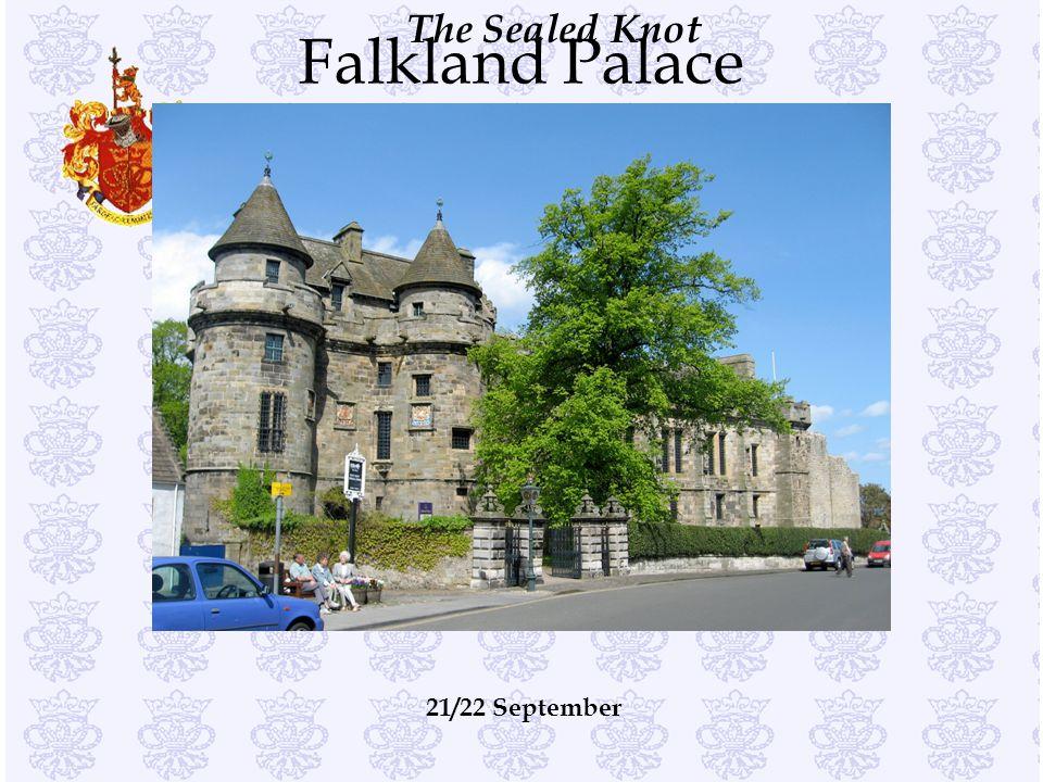 The Sealed Knot Falkland Palace 21/22 September