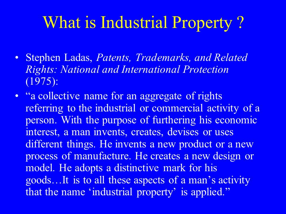 What is Industrial Property .