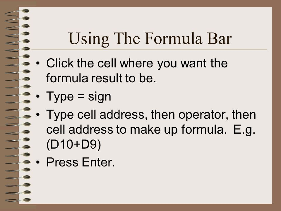 Using The Formula Bar Click the cell where you want the formula result to be.