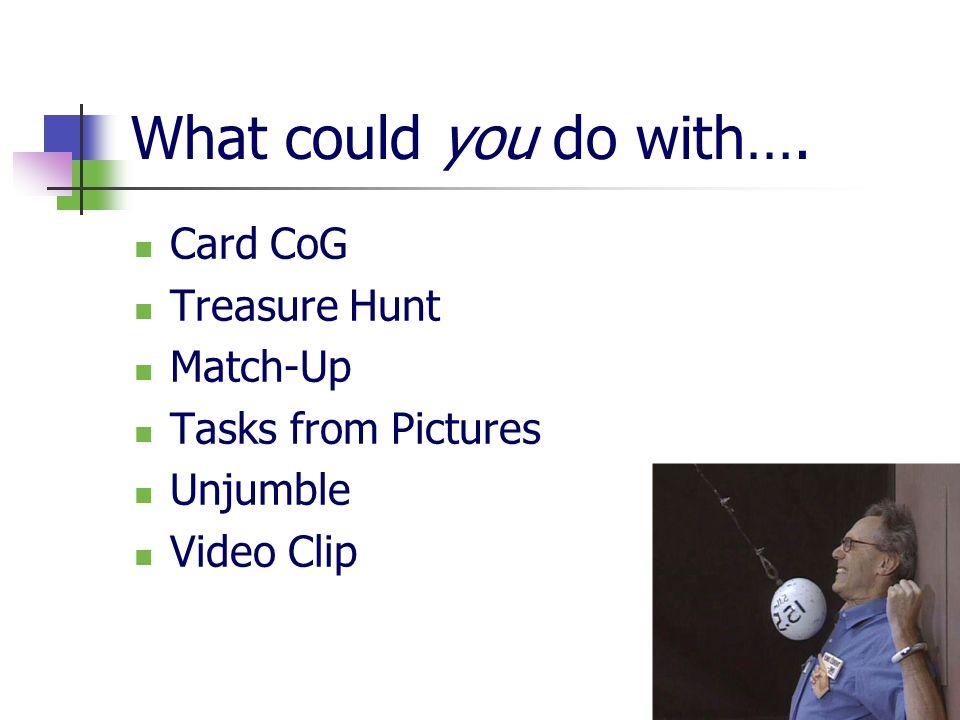 What could you do with…. Card CoG Treasure Hunt Match-Up Tasks from Pictures Unjumble Video Clip