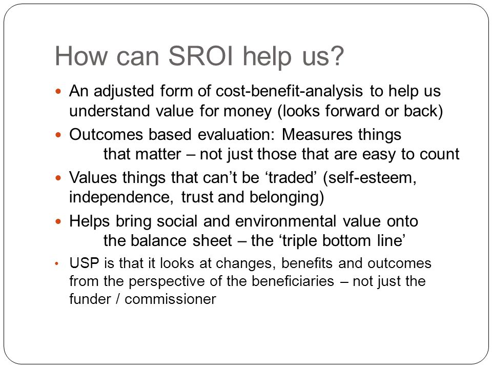 How can SROI help us.